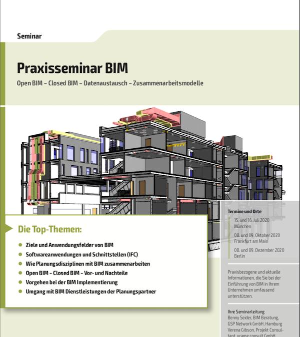 VDI Wissensforum: Praxisseminar – Building Information Modeling (BIM) – (15. – 16.07.2020 in München)