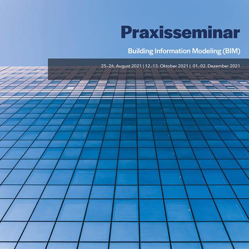 VDI Wissensforum: Praxisseminar – Building Information Modeling (online)