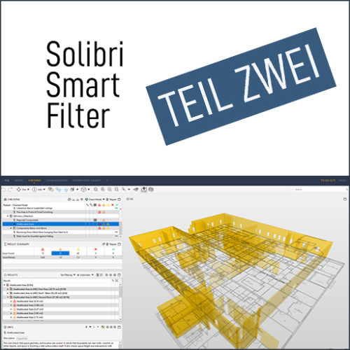 Solibri Smartfilter – Teil 2